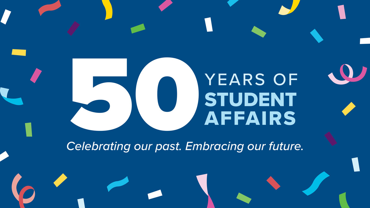 50 years of Student Affairs